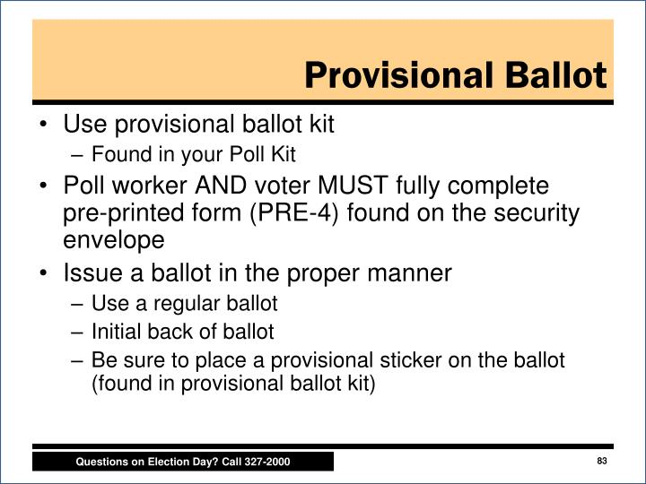 Use provisional ballot kit
