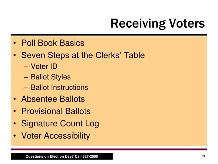 Receiving Voters