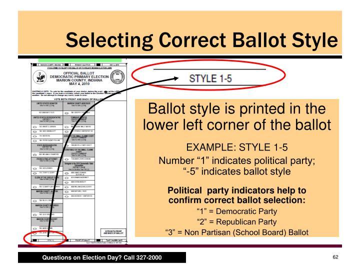 Selecting Correct Ballot Style