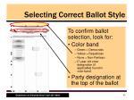 selecting correct ballot style4