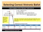 selecting correct ivotronic ballot2