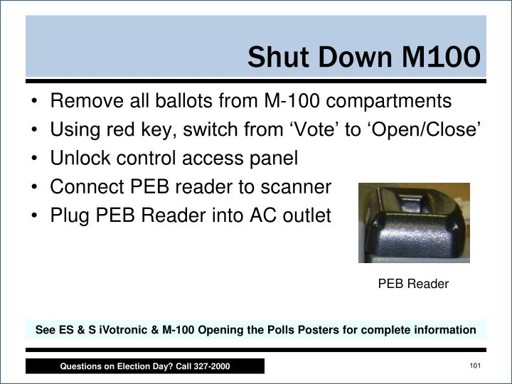Remove all ballots from M-100 compartments