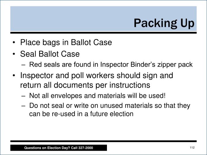 Place bags in Ballot Case