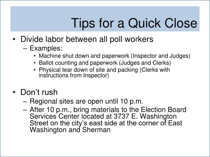 Divide labor between all poll workers