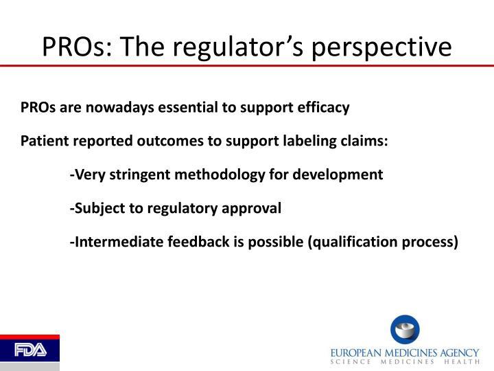 PROs: The regulator's perspective