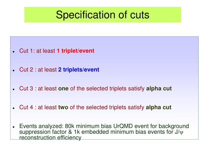 Specification of cuts