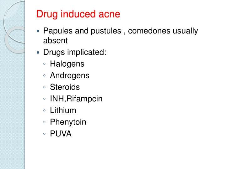 Drug induced acne