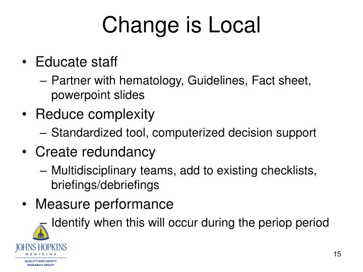 Change is Local