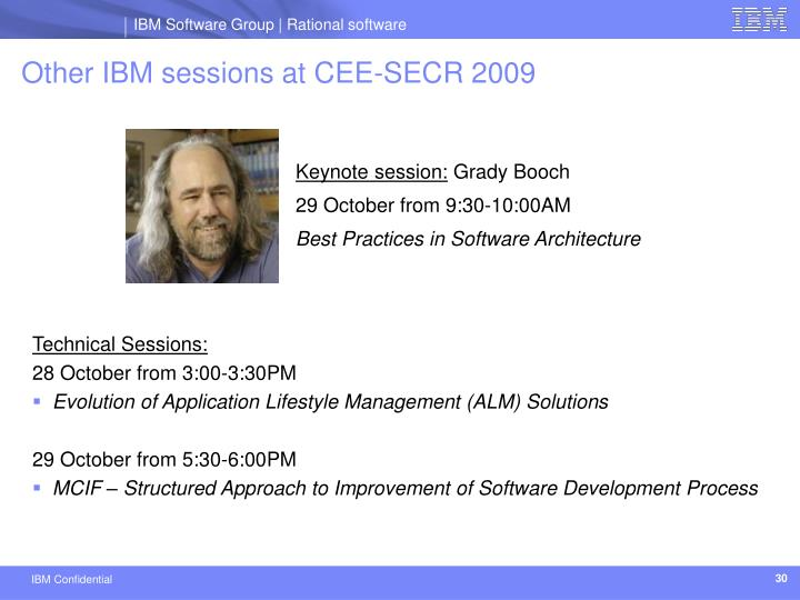 Other IBM sessions at CEE-SECR 2009