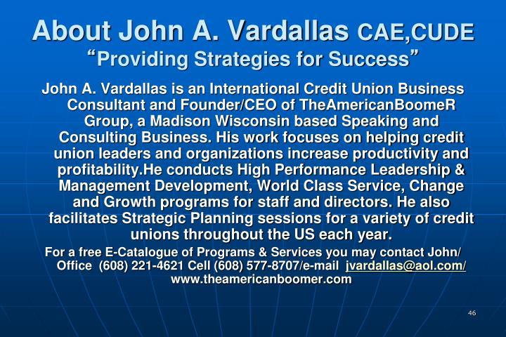 About John A. Vardallas