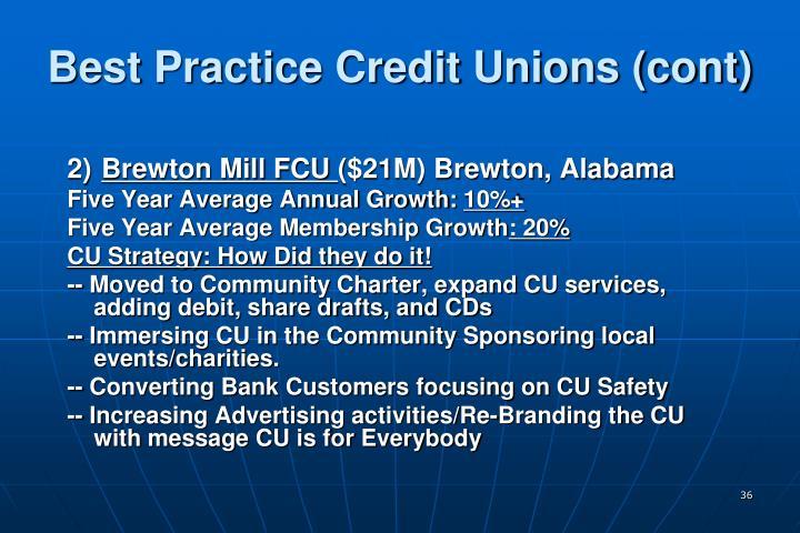 Best Practice Credit Unions (cont)