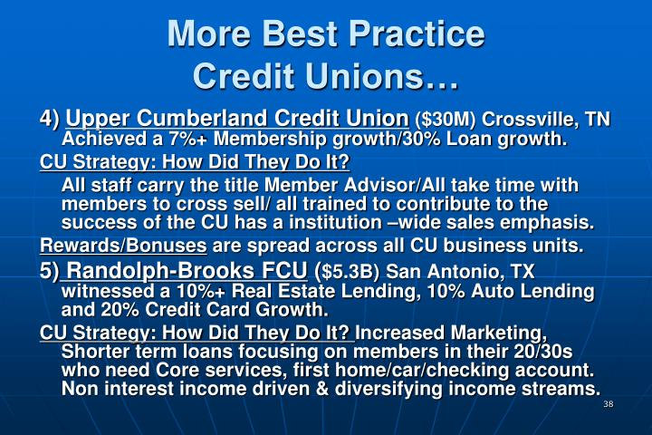 More Best Practice                Credit Unions…