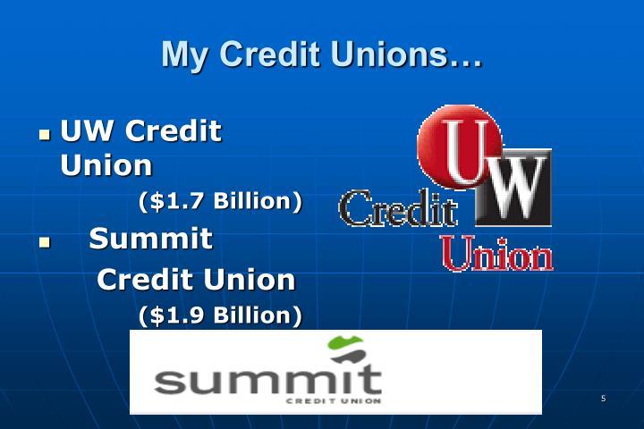 My Credit Unions…