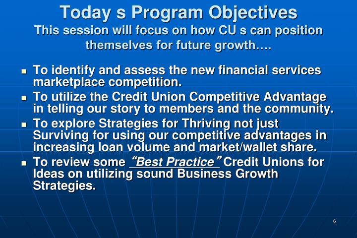 Today s Program Objectives