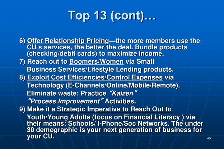 Top 13 (cont)…