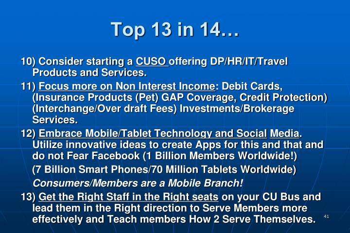 Top 13 in 14…