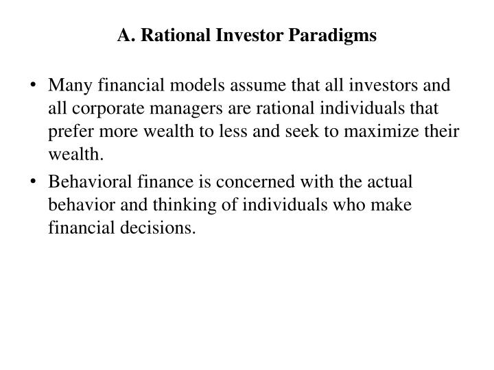 A rational investor paradigms