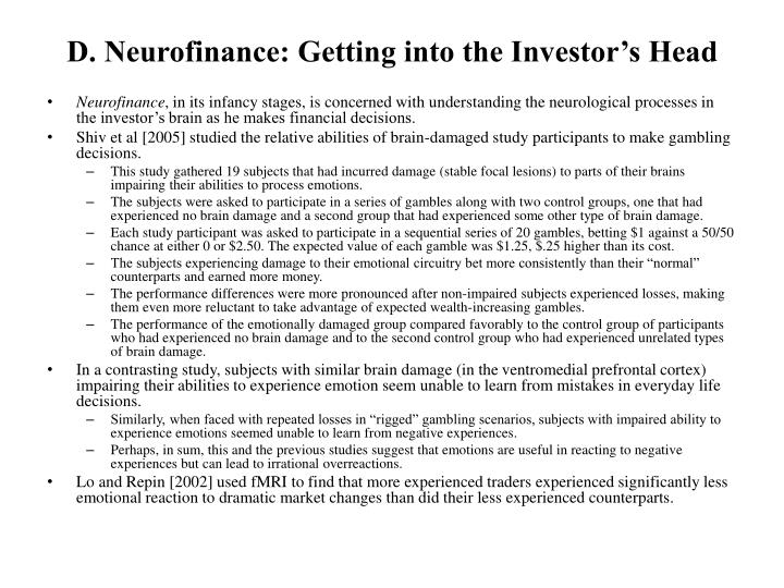 D. Neurofinance: Getting into the Investor's Head