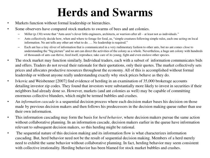 Herds and Swarms