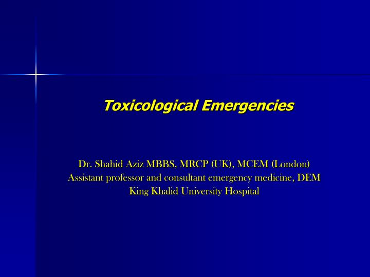 Toxicological emergencies