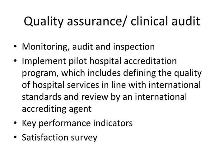 Quality assurance/ clinical audit