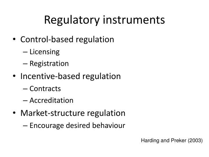 Regulatory instruments