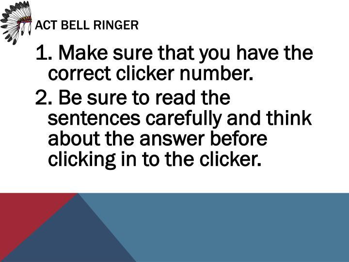 ACT Bell Ringer