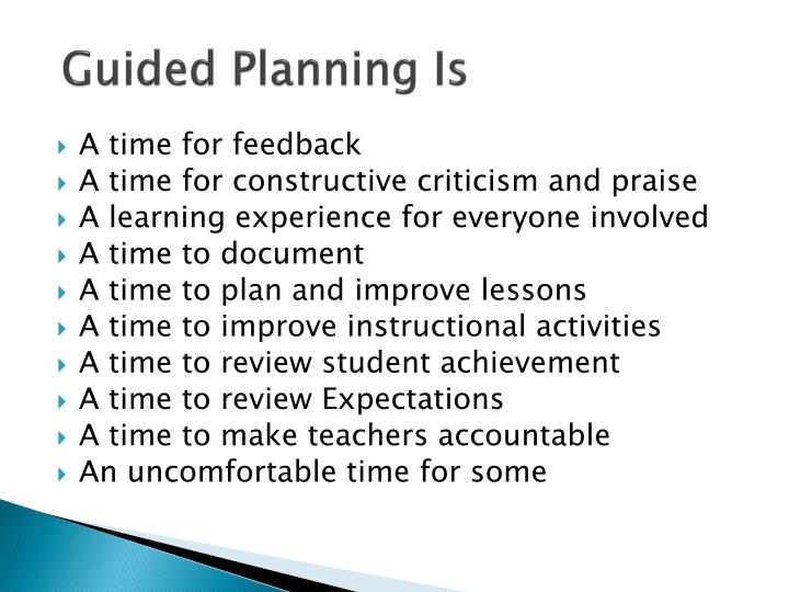 Guided Planning Is