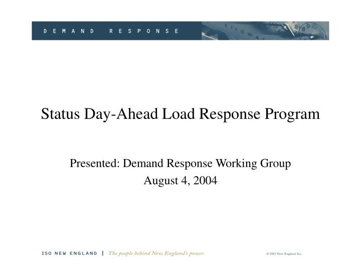 Status day ahead load response program