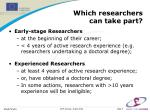 which researchers can take part