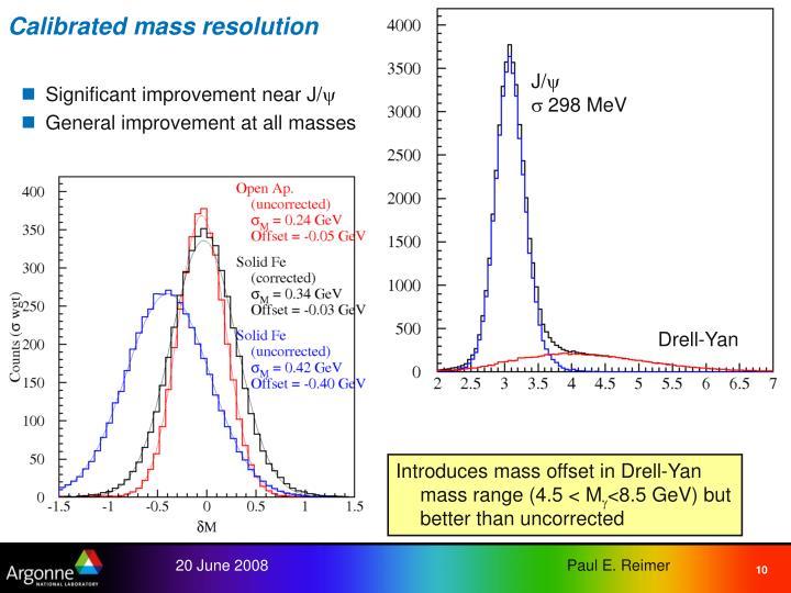 Calibrated mass resolution