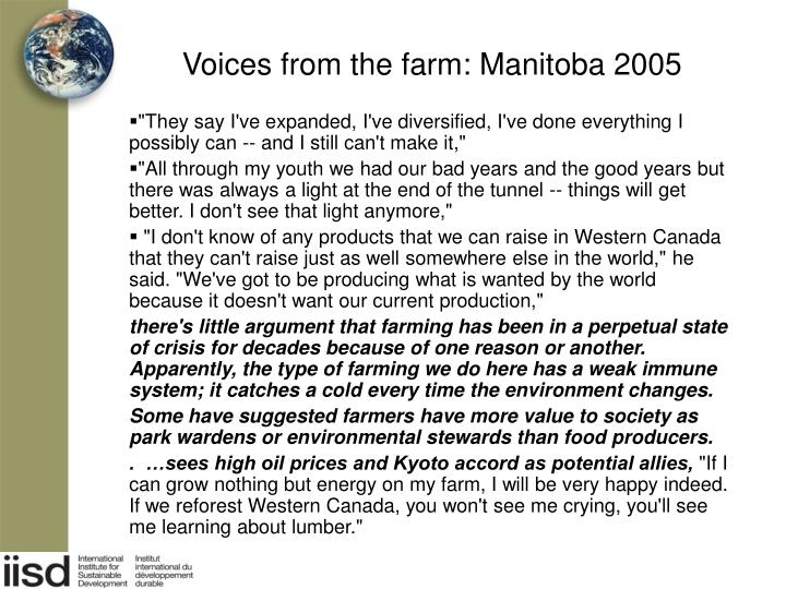 Voices from the farm: Manitoba 2005