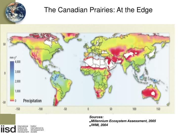 The Canadian Prairies: At the Edge