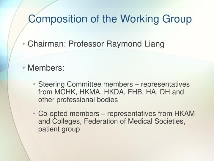 Composition of the Working Group