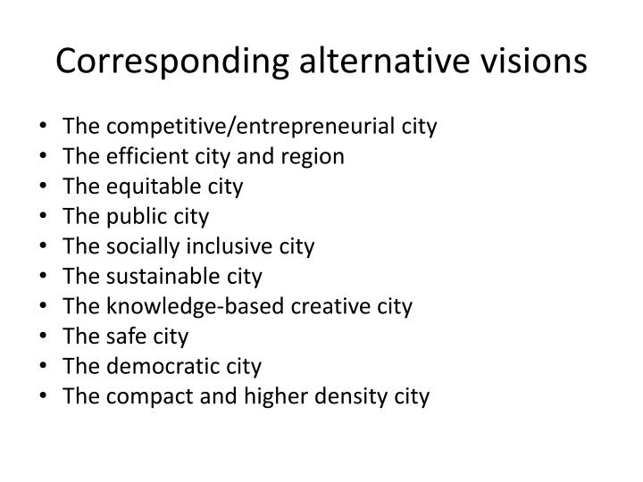 Corresponding alternative visions