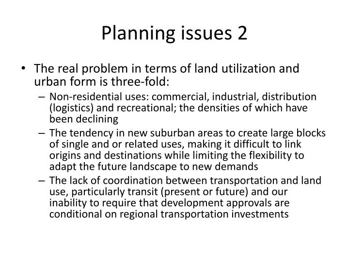 Planning issues 2