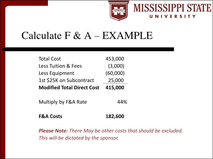 Calculate F & A – EXAMPLE