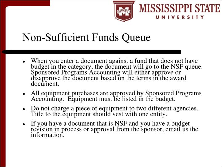 Non-Sufficient Funds Queue