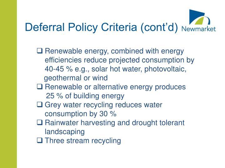 Deferral Policy Criteria (cont'd)