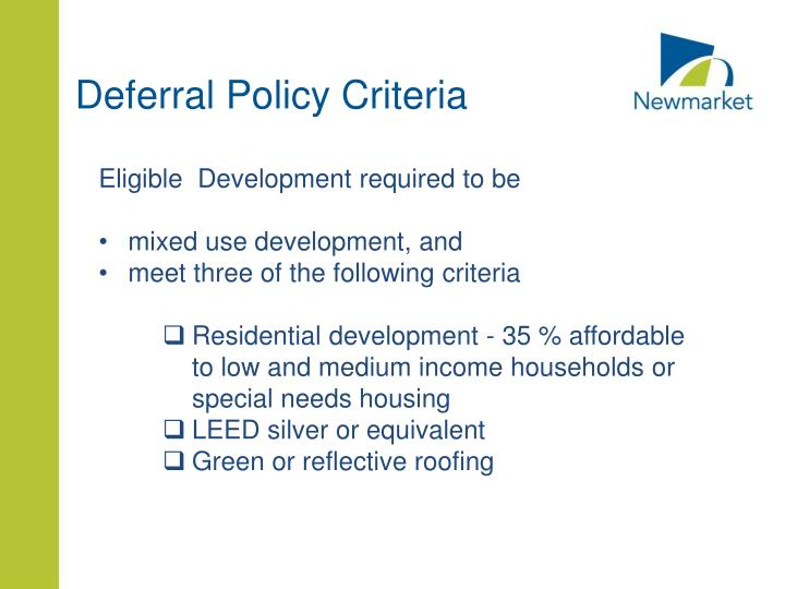 Deferral Policy Criteria