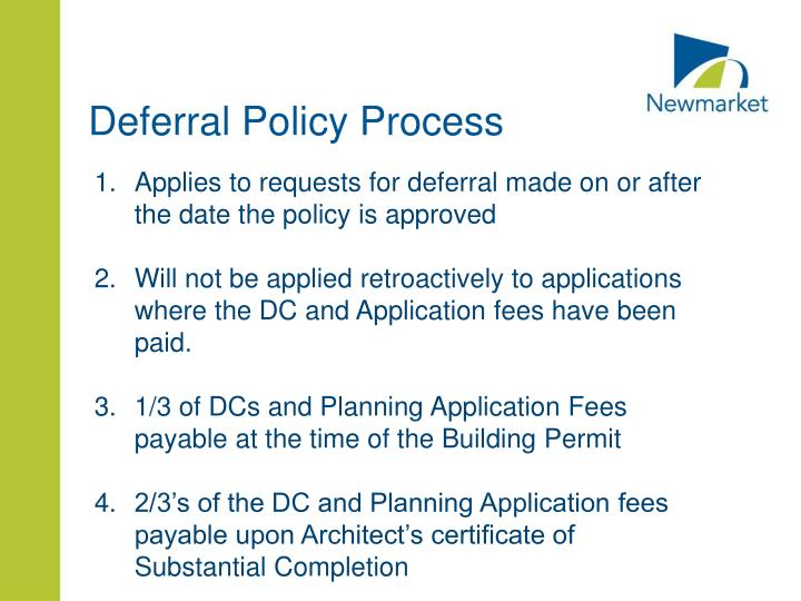Deferral Policy Process