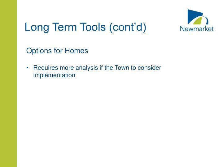Long Term Tools (cont'd)