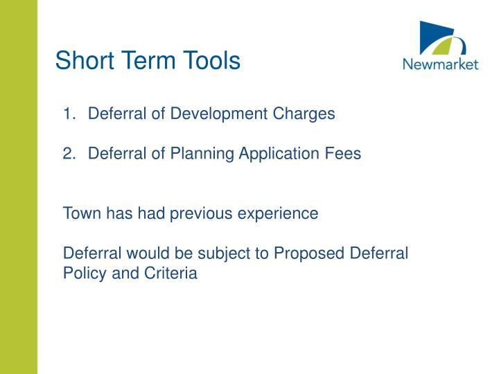 Short Term Tools