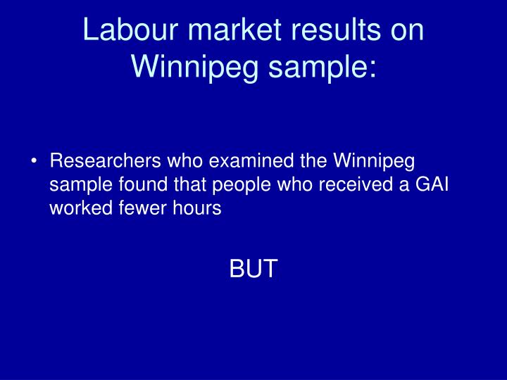 Labour market results on Winnipeg sample: