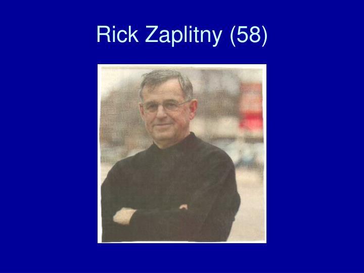 Rick Zaplitny (58)
