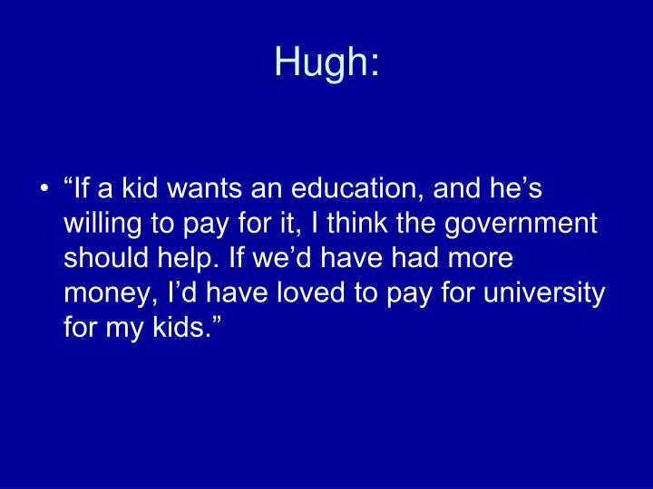 Hugh:
