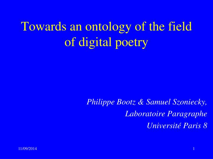 Towards an ontology of the field of digital poetry