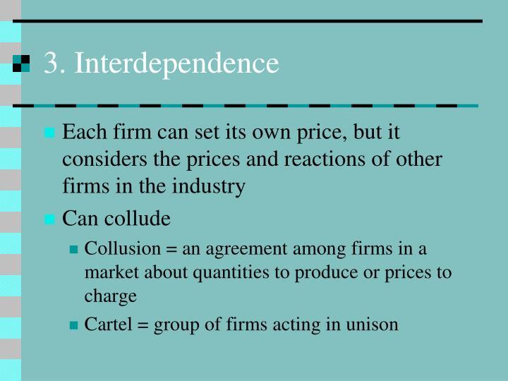 3. Interdependence