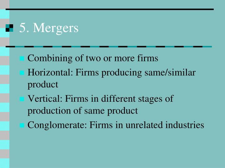 5. Mergers
