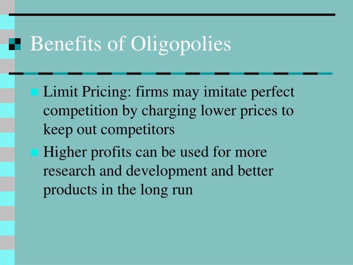 Benefits of Oligopolies